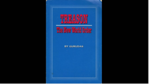 Treason New World Order Gurudas